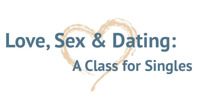 photo for Love, Sex & Dating: A Class for Singles