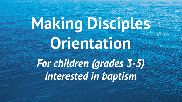photo for Making Disciples Orientation