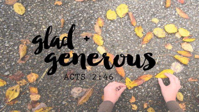 Image for Growing Glad and Generous Hearts – Sermon One