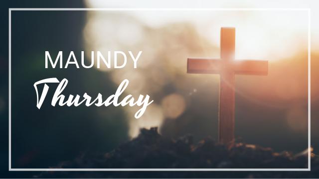 photo for Maundy Thursday Service