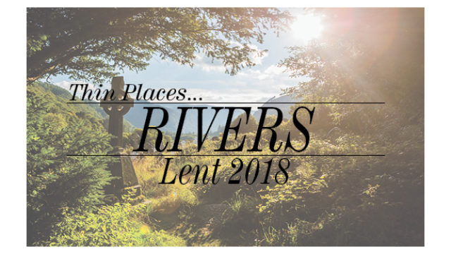 Image for Thin Places – Rivers
