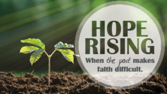 Image for Hope Rising: When the Past Makes Faith Difficult
