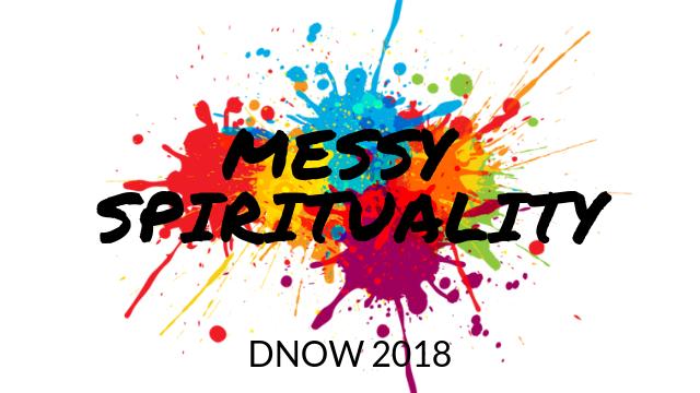 photo for DNOW 2018: Messy Spirituality