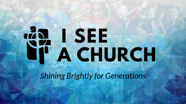 Image for I See a Church Shining Brightly for Generations