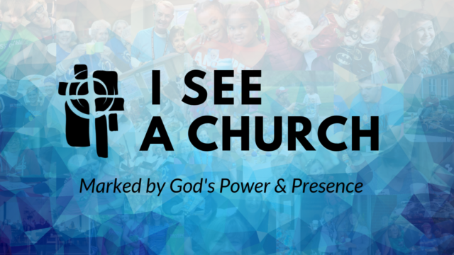 Image for I See a Church Marked by God's Power and Presence