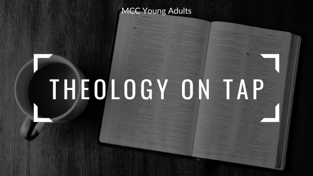 photo for MCC Young Adults: Theology on Tap