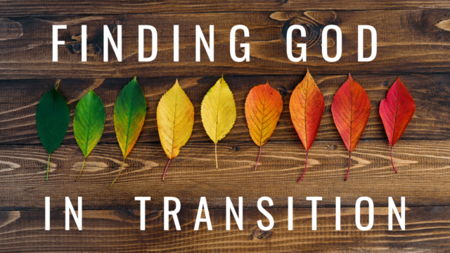 Image for Finding God in Transition