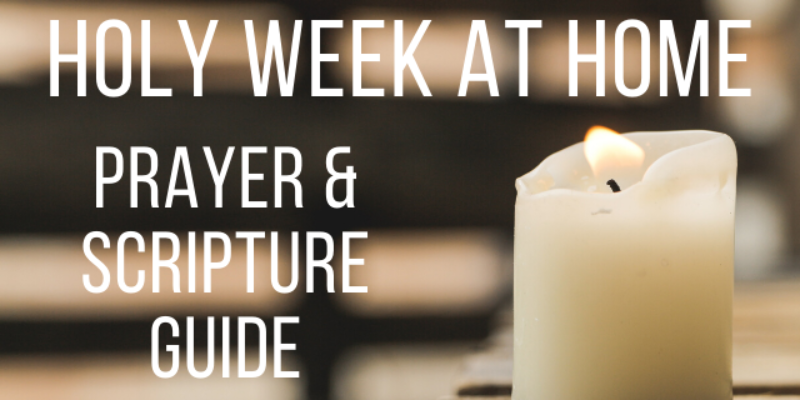 Image for Holy Week at Home: Prayer & Scripture Guide