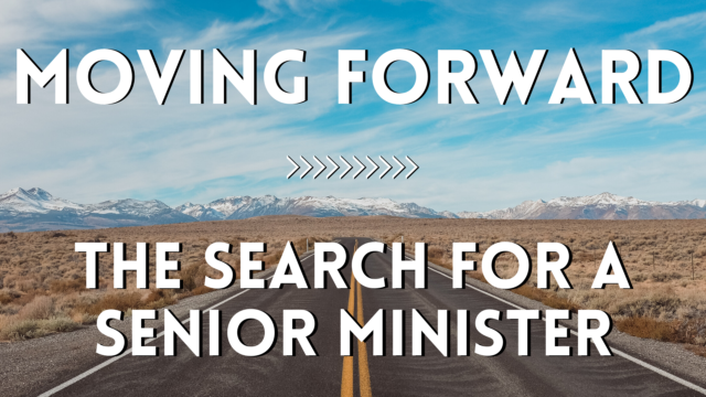 photo for Moving Forward: The Search for a Senior Minister