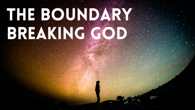 Image for The Boundary-Breaking God Part 1