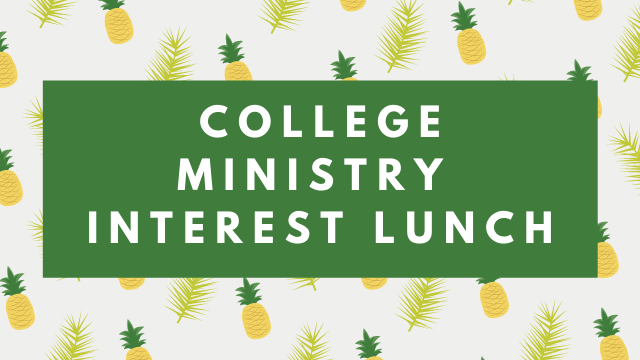 photo for College Ministry Interest Lunch