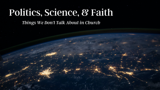 Image for Politics, Science, and Faith