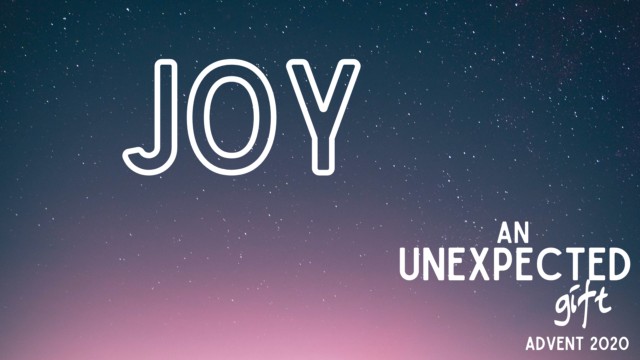Image for An Unexpected Gift: Joy