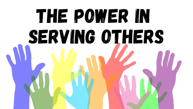 Image for The Power in Serving Others