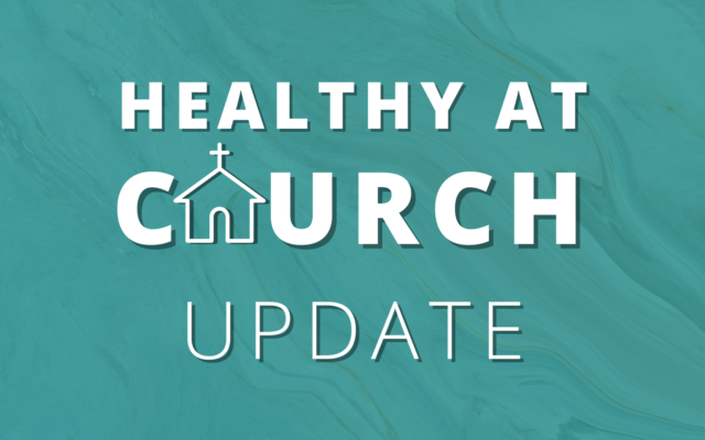 photo for Healthy at Church Update: August 2021