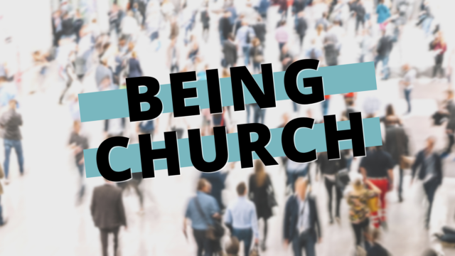 Image for Being Church: Ambassadors for Christ